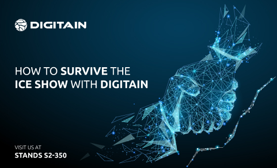 5 TIPS How To Survive the ICE Show with Digitain?