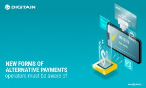 New Forms of Alternative Payments Operators Must be Aware of