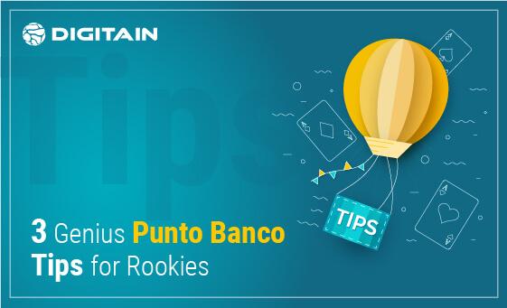 Three-Genius-Punto-Banco-Tips-for-Rookies