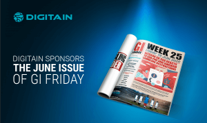 DIGITAIN SPONSORS THE JUNE ISSUE OF GI FRIDAY