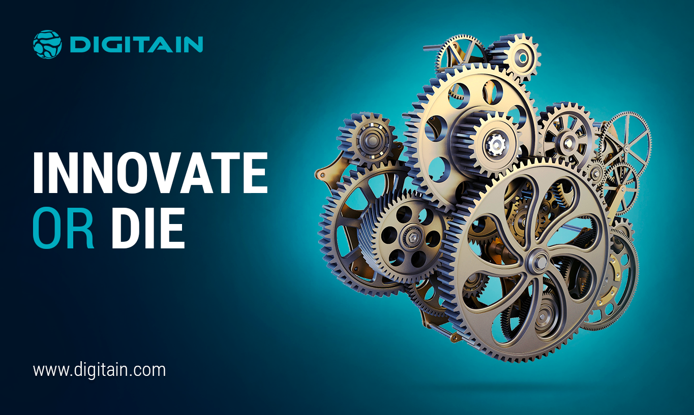 Innovate or Die - Digitain