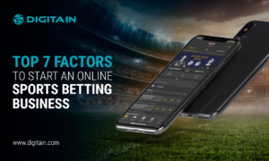 TOP 7 FACTORS TO START AN ONLINE SPORTS BETTING BUSINESS