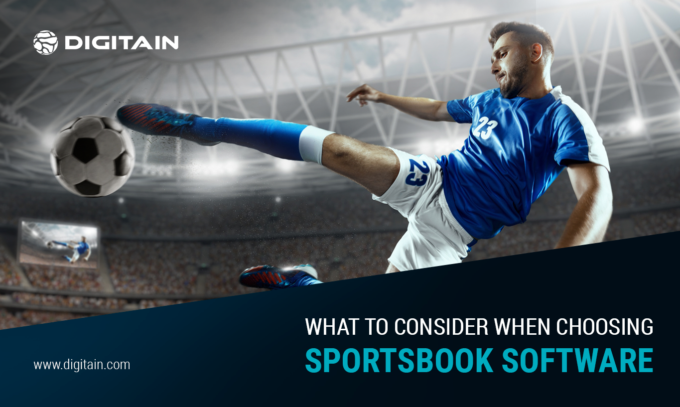 WHAT TO CONSIDER WHEN CHOOSING SPORTSBOOK SOFTWARE